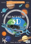3D spaceship. Travel, learn and explore