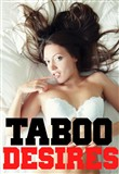 taboo desires: 3 extreme ...