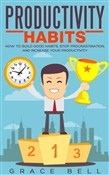 productivity habits: how ...