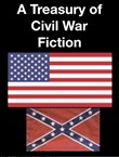 A Treasury of Civil War Fiction