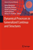 Dynamical Processes in Generalized Continua and Structures