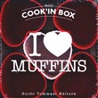 I love muffins. Cook'in box. Con gadget