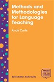 Methods and Methodologies for Language Teaching