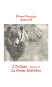 L'indiano. Vol. 2: La grotta dell'orso