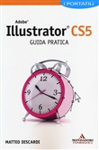 Adobe Illustrator CS5. Guida pratica
