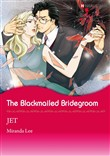 The Blackmailed Bridegroom (Harlequin Comics)
