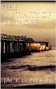 The Mutiny of the Elsinore (new classics)