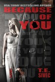 Because of You (Playing With Fire #2)