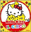 Il circo. Hello Kitty