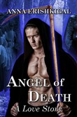 angel of death: a love st...