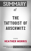 Summary of The Tattooist of Auschwitz: A Novel