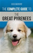 The Complete Guide to the Great Pyrenees