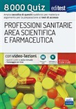 EdiTest Professioni sanitarie e Area scientifica e farmaceutica. 8000 Quiz. Con software di simulazione