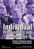 Individual Preparedness and Response to Chemical, Radiological, Nuclear, and Biological Terrorist Attacks
