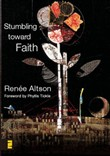 stumbling toward faith