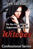 Witches: Do You Have Hidden Supernatural Powers