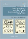 The racial laws and the jewish community of Rome (1938-1945)