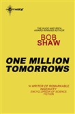 One Million Tomorrows