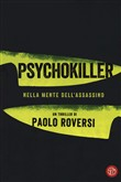 Psychokiller. Nella mente dell'assassino