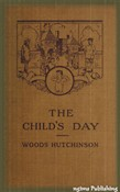 The Child's Day (Illustrated + Audiobook Download Link + Active TOC)