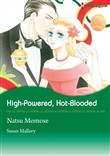 High-Powered, Hot-Blooded (Harlequin Comics)