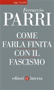 Come farla finita con il fascismo
