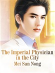 The Imperial Physician in the City