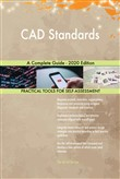 CAD Standards A Complete Guide - 2020 Edition