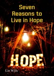 Seven Reasons to Live in Hope