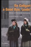 Da Caligari a Goodbye Lenin