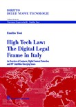 High tech law. The digital legal frame in Italy. An overview of contracts, digital content protection and ISP liabilities emerging issues
