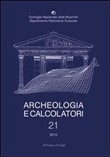Archeologia e calcolatori (2010). Ediz. italiana, inglese e francese. Vol. 21: Quantitative methods for the challenges in 21st century archaeology