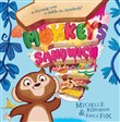Monkey's Sandwich (Read Aloud)