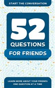 52 Questions for Friends