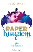 paper kingdom. the royals...