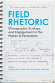 Field Rhetoric