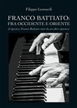 Franco Battiato: fra Occidente e Oriente. Il ripostese Franco Battiato visto da un altro ripostese