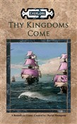 Thy Kingdoms Come