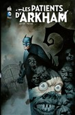 Batman - Les patients d'Arkham - Intégrale