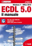 ECDL 5.0. Il manuale. Windows 7 Office 2010. CON CD-ROM