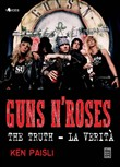 Guns n'Roses. The truth-La verità