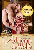 Devil Plays With Fire (Lady Law & The Gunslinger Series, Book 3)