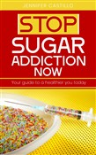 Stop Sugar Addiction Now