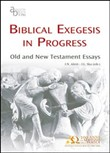 Biblical exegesis in progress. Old and New Testament essays. Ediz. multilingue