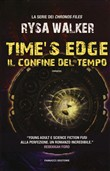 time's edge. il confine d...