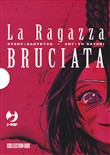 La ragazza bruciata. Box. Vol. 1-4
