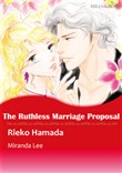The Ruthless Marriage Proposal (Mills & Boon Comics)