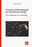 Teaching methodologies for educational design. From classroom to community