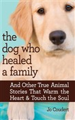 The Dog Who Healed a Family