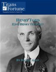 Henry Ford: An American Icon